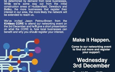 NEWS: Wed 3rd December – Business Networking and Kirklees CORE Information Session