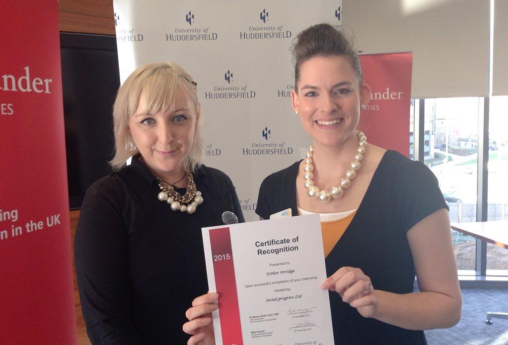 Santander Internship Programme - University of Huddersfield - Social Progress - Esther Orridge and Su Maynard - Huddersfield Careers and Employability Service