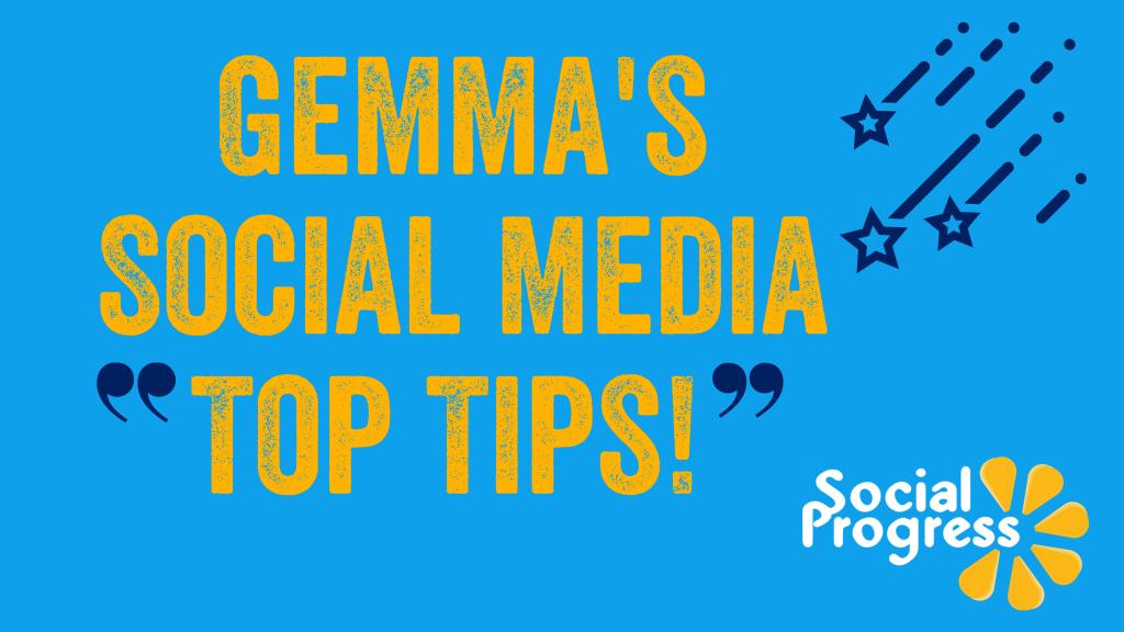 Top Tips on Social Media from Gemma