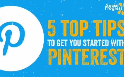 5 Top Tips to Get You Started with Pinterest