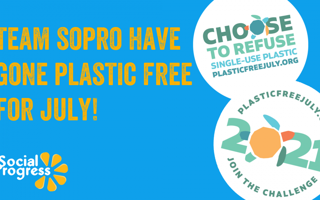 Team SoPro have gone Plastic Free for July