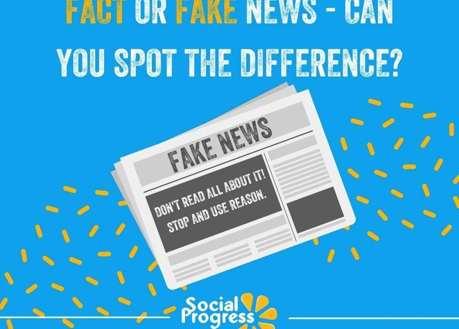 Fact or Fake News – Can You Spot the Difference?